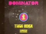 Armin Van Buuren &amp Human Resource - Dominator (Twiig Extended Remix)