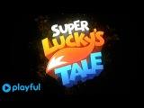 Super Lucky's Tale Trailer