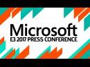 E3 2017 Microsoft Press Conference Live Pre Show at 130pm PST