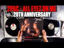 2Pac - All Eyez On Me - 20 Year Celebration