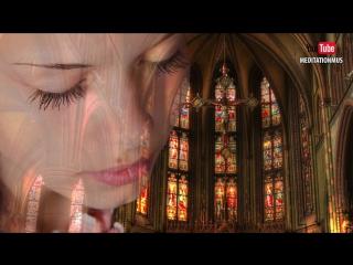 МУЗЫКА ГРЕГОРИАН ДЛЯ ДУШИ, ОТДЫХА И ВОССТАНОВЛЕНИЯ СИЛ #Gregorian Chants Healing #Music