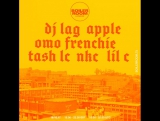 BR Лондон: DJ Lag, Apple, Omo Frenchie, Tash LC, NKC, Lil C