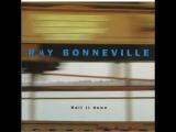 Ray Bonneville - Under The Bridge@2003