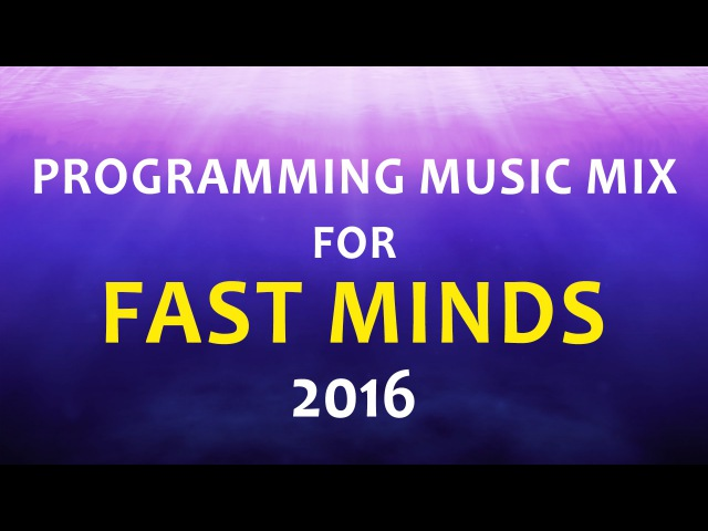 Programming Music Mix for FAST MINDS 2016