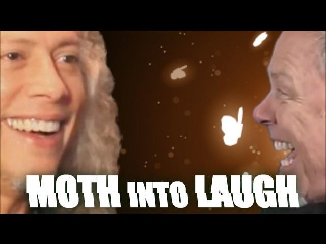 Metallica's James Hetfield and Kirk Hammett - Moth into Laugh (LaughCover)