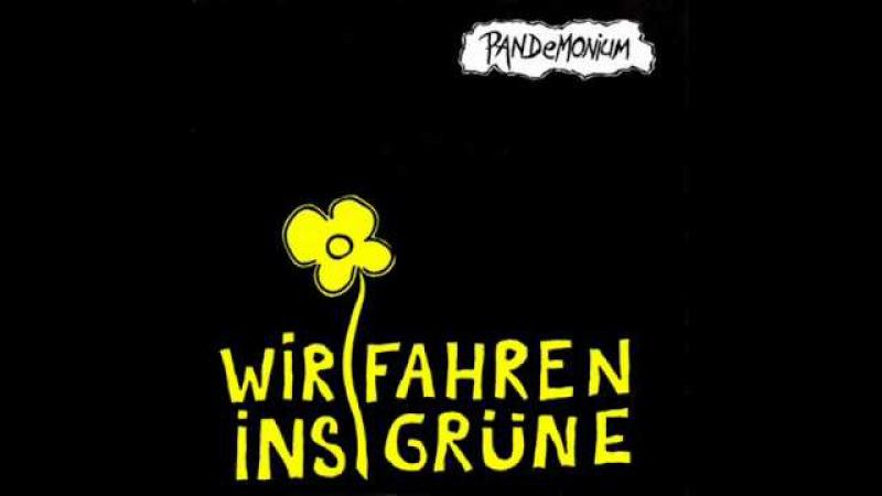 PANDEMONIUM - Wir Fahren Ins Grüne EP (1985)
