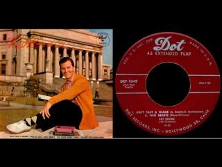 Pat Boone - Aint That A Shame(1)