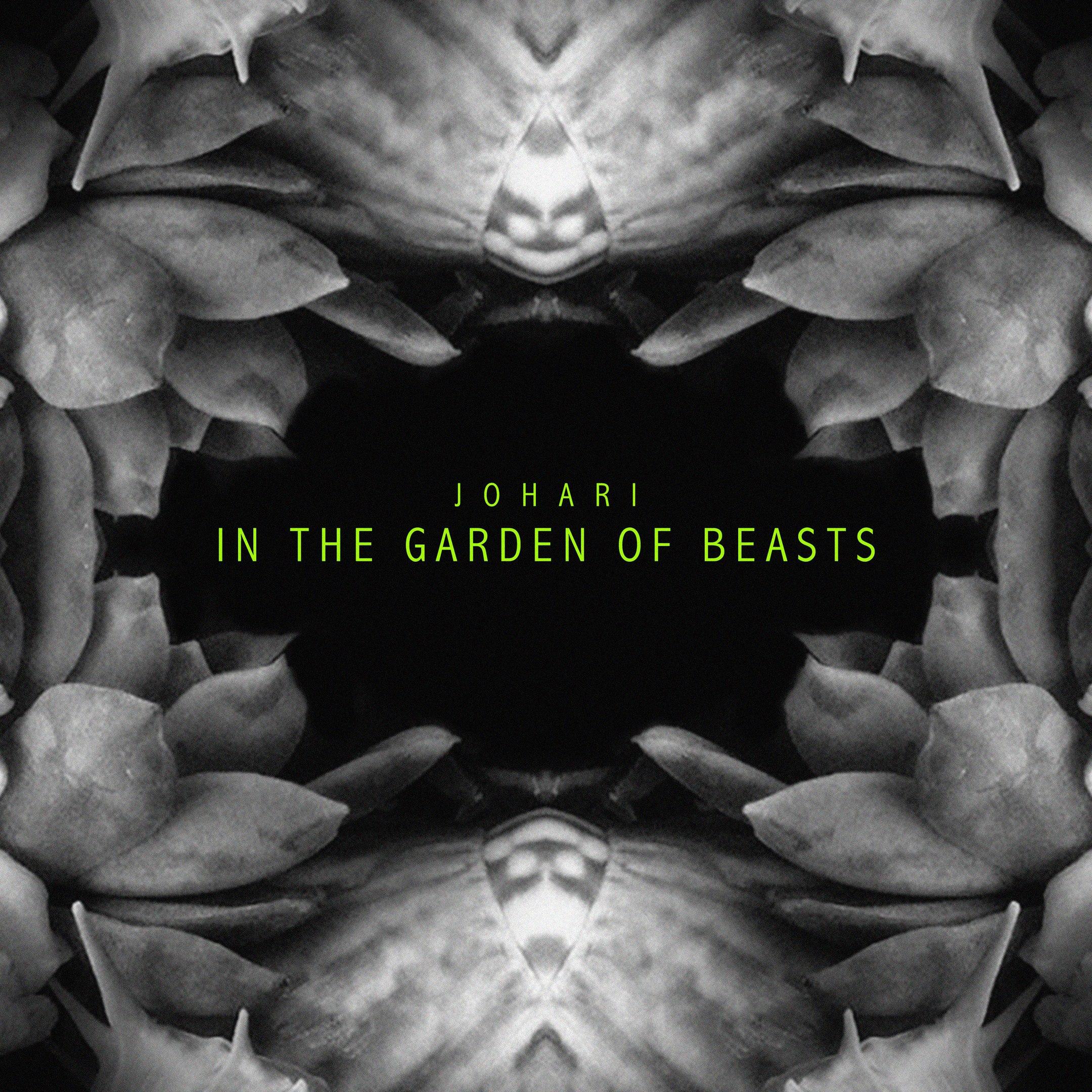 Johari - In the Garden of Beasts [single] (2017)