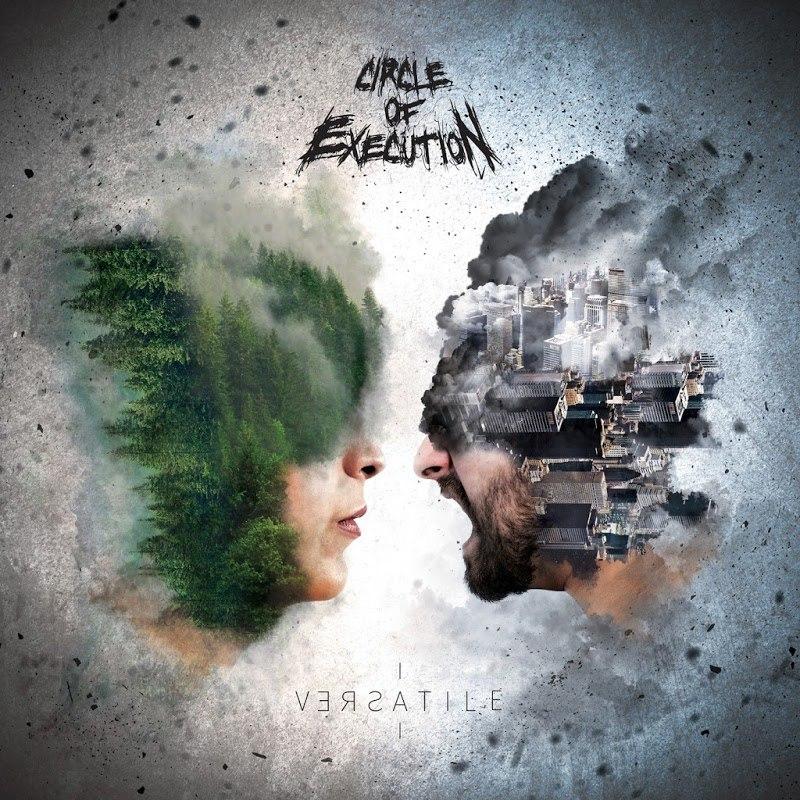 Circle Of Execution - Versatile (2017)
