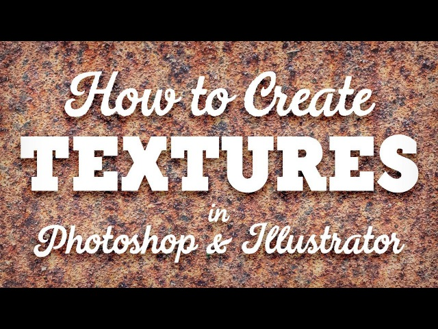 How To Create Your Own Texture Resources in Photoshop Illustrator