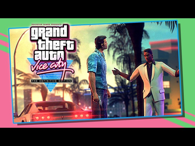 Grand Theft Auto: Vice City - 15th Anniversary Remastered Trailer (fan-made)