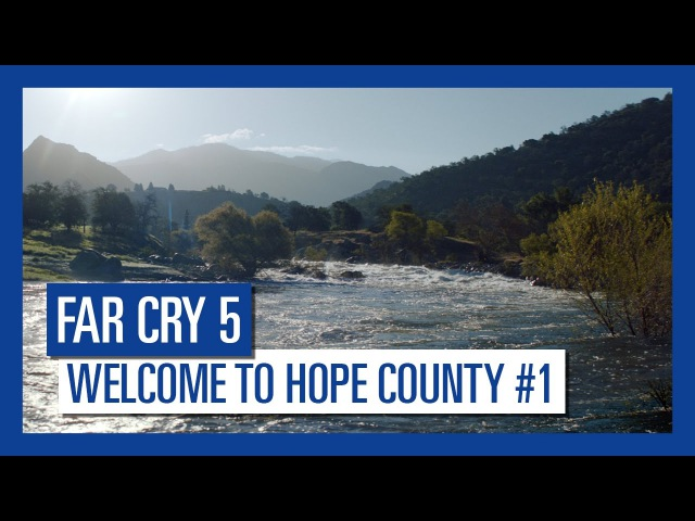 Far Cry 5 - Welcome to Hope County 1