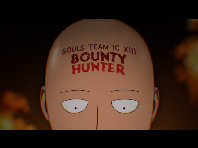 [One Punch Man AMV] - Bounty Hunter - (STIC XIII - 33th place action)