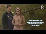 Shahzoda & Farruh Zokirov (Yalla) - Chinara   Шахзода & Фаррух Зокиров - Чинара
