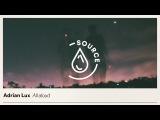 Adrian Lux -AllAloud (Audio)