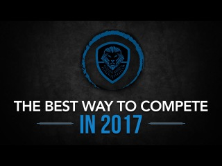 The Best Way to Compete in 2017
