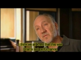 Bonus Pete Townshend interviewи дополн. музыкальные материалы.