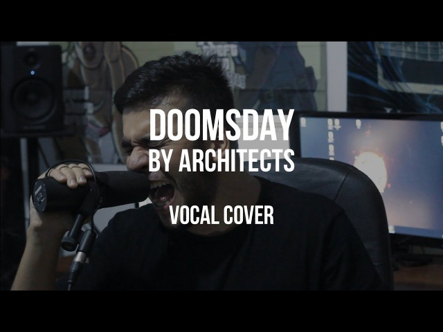 ARCHITECTS - DOOMSDAY (Vocal Cover by Rui Martins)