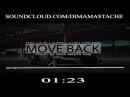 """FOR SALE   Tyga x E-40 x Clipse x G-Unit x Scott Storch x Timati Type Beat """"Move Back""""   Prod. by Dima Masta Che"""