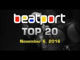 TOP 20 EDM Songs &amp DJ Tracks (November 6, 2016) Beatport Chart