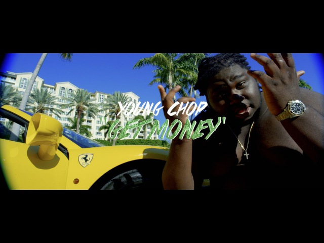 Young Chop Get Money Official Music Video