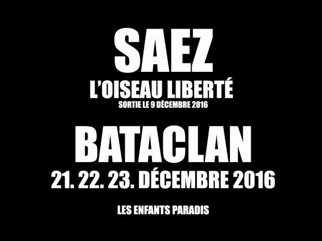 DAMIEN SAEZ - Les enfants paradis ( In Memoriam 13.11.2015 )