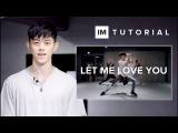 Let Me Love You - DJ Snake ft. Justin Bieber / 1MILLION Dance Tutorial