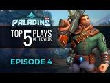 Paladins - Top 5 Plays #4