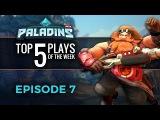 Paladins - Top 5 Plays #7