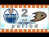 NHL 2016-2017. SC. WC. R2 G2. EDM@ANA 2