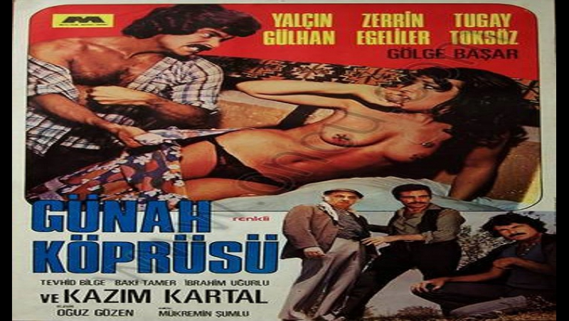 Gunah Koprusu (Nefret) - Oğuz Gözen 1977 Zerrin Egeliler Kazım Kartal Yalçın Gülhan Tugay Toksöz