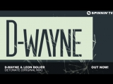 D-wayne &amp Leon Bolier - Detonate (Original Mix)