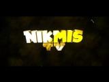 Nikmis TV (Интро)by.frostik