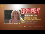 Britney Spears Special Message For Taipei, Taiwan - May 2017