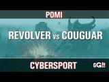Revolver vs Couguar (bo5, 15k,08.11.2016) Pomi