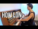 Charlie Puth - How Long (Piano Cover) by Peter Buka