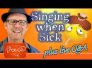 🔴 LIVE HANGOUT: Can I Sing When I'm Sick? | DrDan 🎤