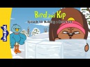 Bird and Kip 53: Building a Snow Fort   Level 2   By Little Fox