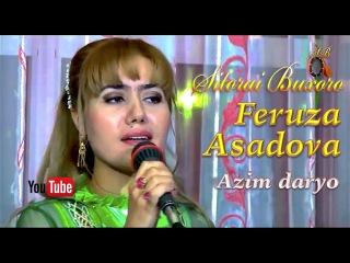 Feruza Asadova 2011 - Azim daryo | Феруза Асадова 2011 - Азим Дарё