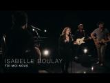 Isabelle Boulay - Toi moi nous