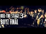WHIPHEAD vs BOY SLAM ||| KILL THE STAGE 3