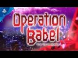 Operation Babel New Tokyo Legacy - System Trailer  PS Vita