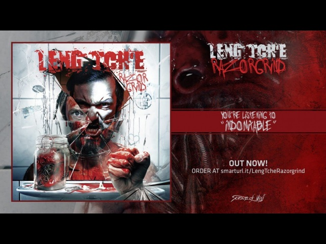 Leng Tch'e - Indomitable (2017, ПРЕМЬЕРА)