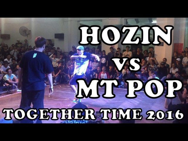 HOZIN vs MT POP - POPPING SEMI FINAL - TOGETHER TIME 2016