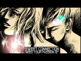 Sweet Connection - Need Your Passion (12