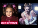 DREW BARRYMORE THEN AND NOW