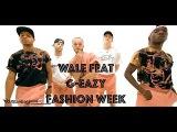 Wale - Fashion Week (feat G-Eazy)  Hamilton Evans Choreography