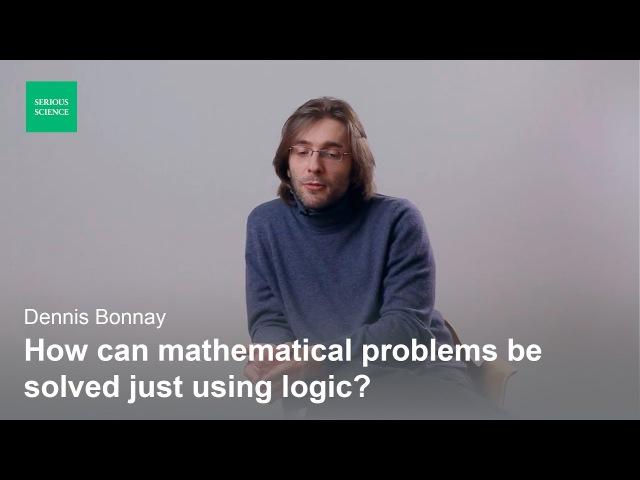 Logic and Mathematics - Denis Bonnay