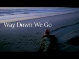 Black Sails II Way Down We Go