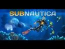 Играем в сабнатику Subnautica плывем на аврору